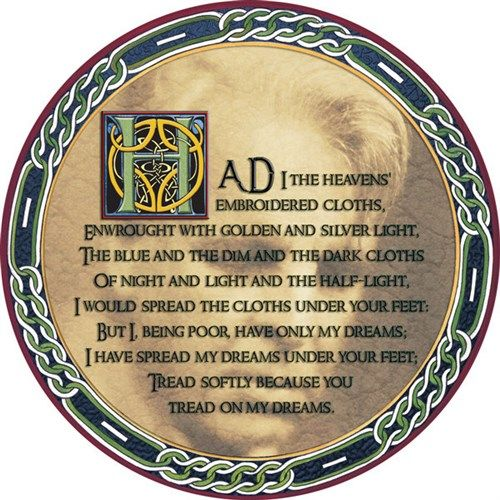 Irish Celtic Coaster - WB Yeats - Aedh Wishes For The Cloths of Heaven